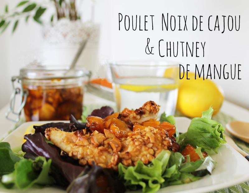 Poulet Noix de cajou & Chutney de mangue